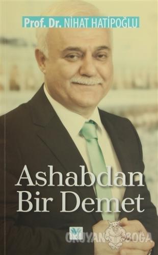 Ashabdan Bir Demet - Nihat Hatipoğlu - Özge Yayınları