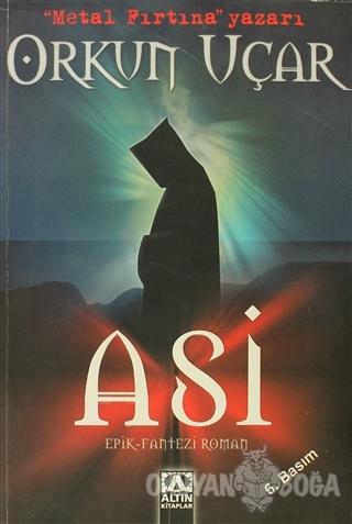 Asi - Orkun Uçar - Altın Kitaplar