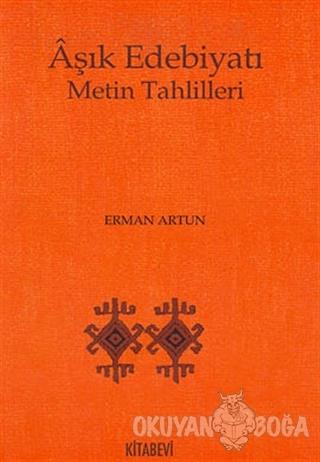 Aşık Edebiyatı Metin Tahlilleri