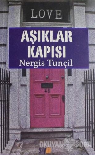 Aşıklar Kapısı - Nergis Tunçil - Sayda Yayınları