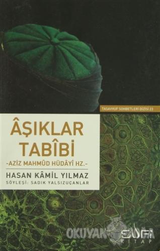 Aşıklar Tabibi - Hasan Kamil Yılmaz - Sufi Kitap