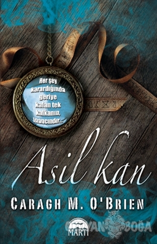 Asil Kan - Caragh M. O'Brien - Martı Yayınları