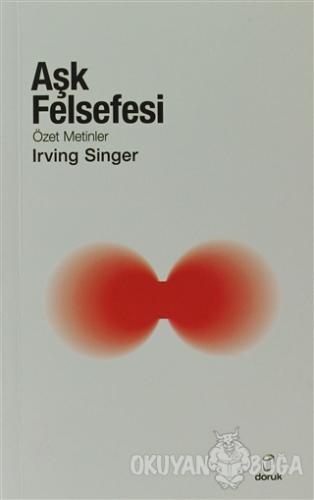 Aşk Felsefesi - Irving Singer - Doruk Yayınları