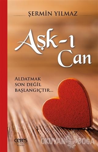 Aşk-ı Can - Şermin Yılmaz - Ceres Yayınları