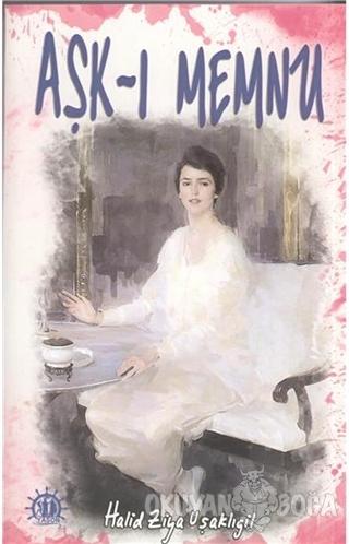 Aşk-ı Memnu - Halid Ziya Uşaklıgil - Yason Yayıncılık