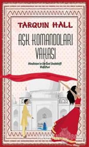 Aşk Komandoları Vakası - Tarquin Hall - Büyülü Fener Yayınları