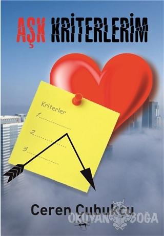 Aşk Kriterlerim - Ceren Çubukçu - Sokak Kitapları Yayınları