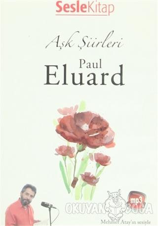 Aşk Şiirleri - Paul Eluard