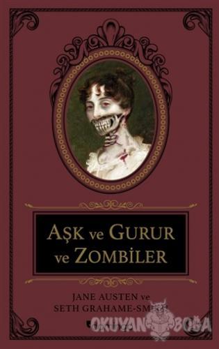 Aşk ve Gurur ve Zombiler (Ciltli) - Jane Austen - Domingo Yayınevi