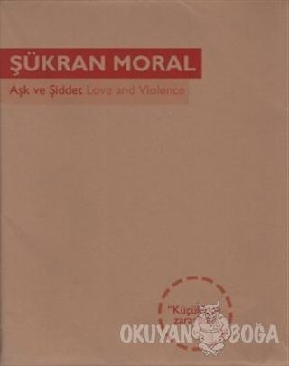 Aşk ve Şiddet
