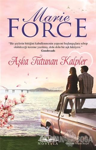 Aşka Tutunan Kalpler - Marie Force - Novella