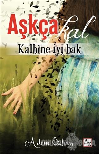 Aşkça Kal - Adem Özbay - Az Kitap