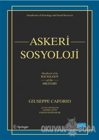 Askeri Sosyoloji - Giuseppe Caforio - Nobel Akademik Yayıncılık