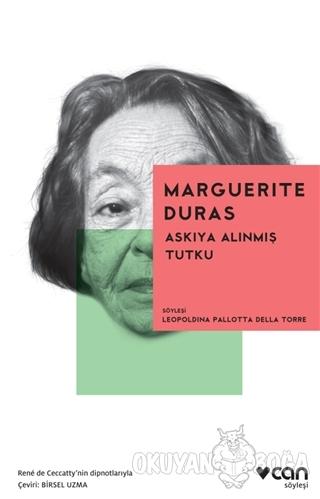 Askıya Alınmış Tutku - Marguerite Duras - Can Yayınları