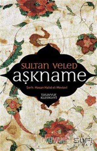 Aşkname - Sultan Veled - Sufi Kitap