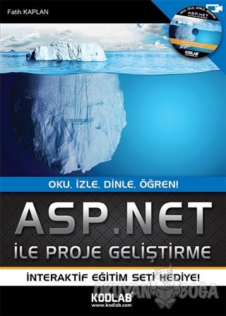 Asp. Net İle Proje Geliştirme - Fatih Kaplan - Kodlab Yayın Dağıtım