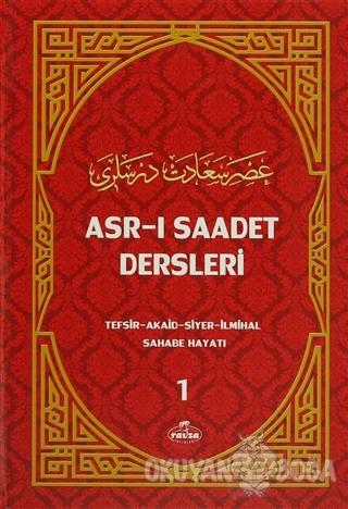 Asr-ı Saadet Dersleri 1 (Ciltli) - Necmeddin Salihoğlu - Ravza Yayınla