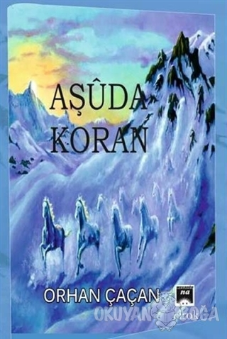 Aşuda Koran - Orhan Çaçan - Na Yayınları