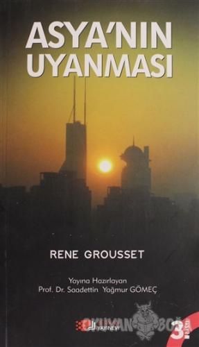 Asya'nın Uyanması - Rene Grousset - Berikan Yayınları