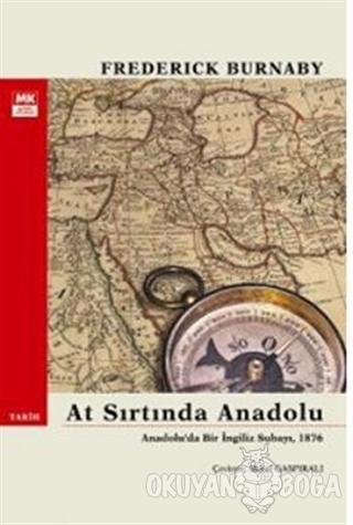 At Sırtında Anadolu - Frederick Burnaby - Turkuvaz Kitap