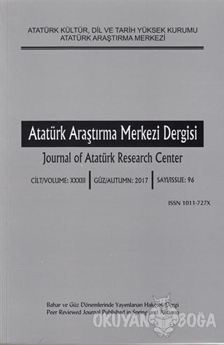 Atatürk Araştırma Merkezi Dergisi Sayı: 96 Güz 2017