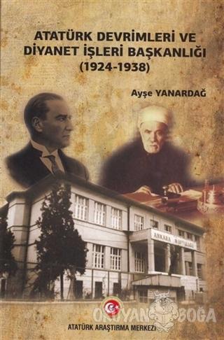 Atatürk Devrimleri ve Diyanet İşleri Başkanlığı (1924-1938)