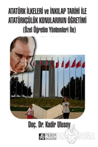 Atatürk İlkeleri ve İnkılap Tarihi ile Atatürkçülük Konularının Öğreti