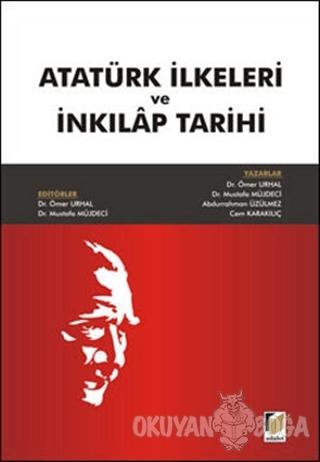 Atatürk İlkeleri ve İnkılap Tarihi - Cem Karakılıç - Adalet Yayınevi