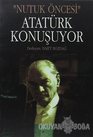 Atatürk Konuşuyor - Falih Rıfkı Atay - Tekin Yayınevi