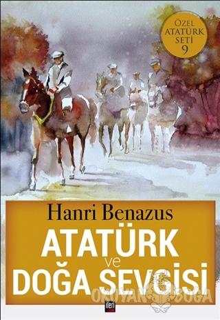 Atatürk ve Doğa Sevgisi