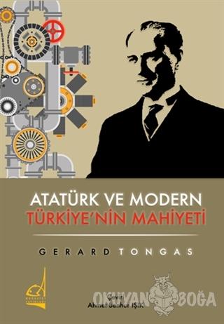 Atatürk ve Modern Türkiye'nin Mahiyeti