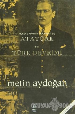 Atatürk ve Türk Devrimi - Metin Aydoğan - Umay Yayınları