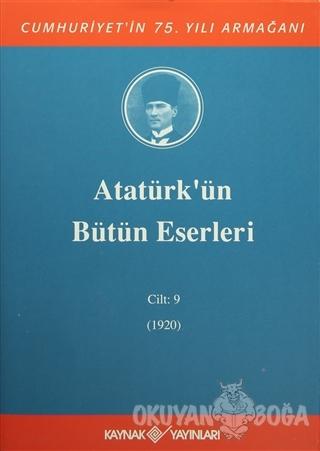 Atatürk'ün Bütün Eserleri Cilt: 9 (1920) (Ciltli) - Mustafa Kemal Atat
