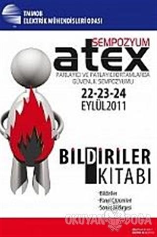 Atex Sempozyum Bildiriler Kitabı - Kolektif - TMMOB Elektrik Mühendisl