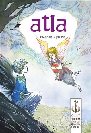 Atla - Mercan Aytuna - Tudem Yayınları