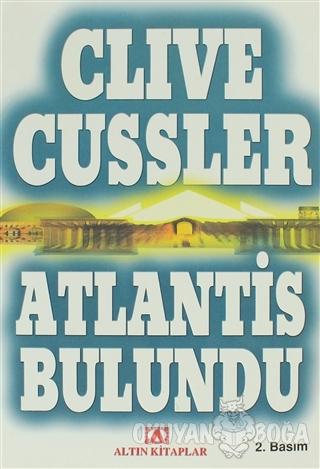 Atlantis Bulundu - Clive Cussler - Altın Kitaplar