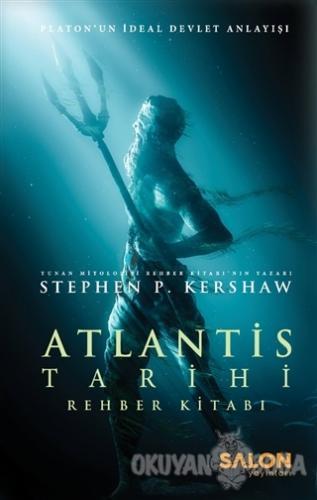 Atlantis Tarihi Rehber Kitabı (Ciltli) - Stephen P. Kershaw - Salon Ya