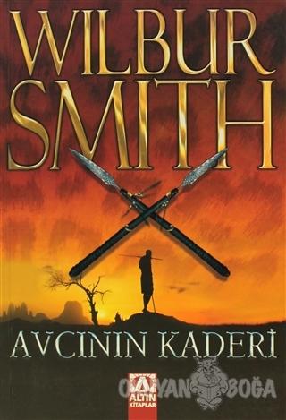 Avcının Kaderi - Wilbur Smith - Altın Kitaplar