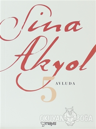 Avluda 5 - Sina Akyol - Mayıs Yayınları