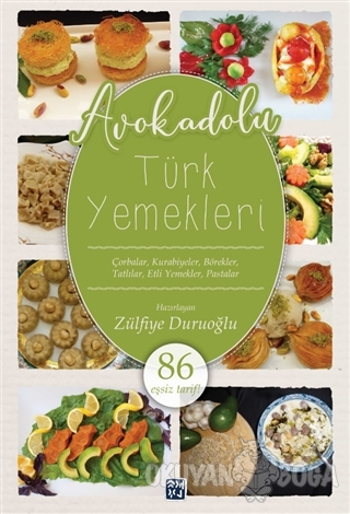 Avokadolu Türk Yemekleri - Zülfiye Duruoğlu - Kutlu Yayınevi