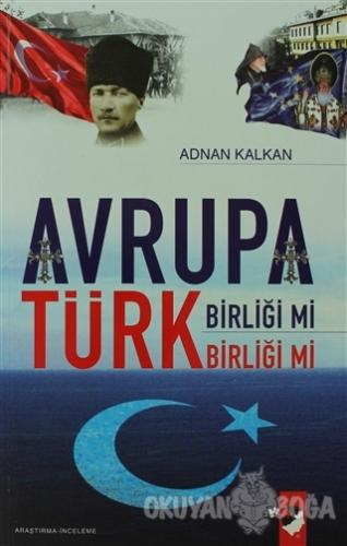 Avrupa Birliği Mi Türk Birliği Mi