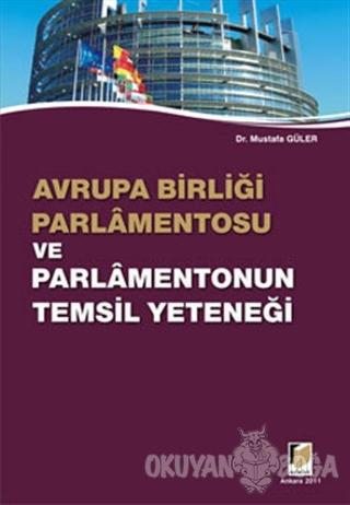 Avrupa Birliği Parlamentosu ve Parlamentonun Temsil Yeteneği - Mustafa