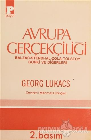 Avrupa Gerçekçiliği Balzac - Stendhal - Zola - Tolstoy - Gorki ve Diğe