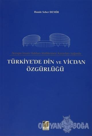 Avrupa İnsan Hakları Mahkemesi Kararları Işığında Türkiye'de Din ve Vi