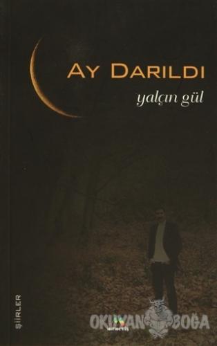 Ay Darıldı - Yalçın Gül - Meneviş Yayınları