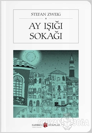 Ay Işığı Sokağı (Cep Boy) - Stefan Zweig - Karbon Kitaplar