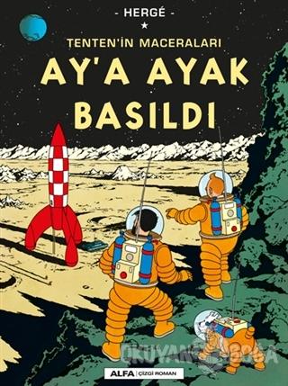Ay'a Ayak Basıldı Tenten'in Maceraları - Herge - Alfa Yayınları