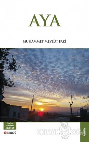 Aya - Muhammet Mevlüt Faki - Bengü Yayınları