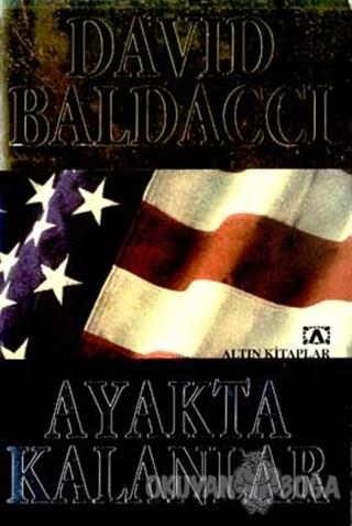 Ayakta Kalanlar - David Baldacci - Altın Kitaplar
