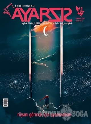 Ayarsız Dergisi Yayınları Sayı: 41 Temmuz 2019 - Kolektif - Ayarsız De